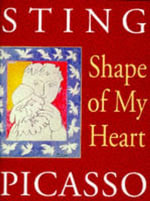 Shape of My Heart : Art and Poetry Ser. - Sting