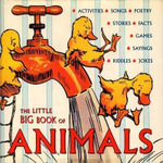 The Little Big Book of Animals : Little Big Book Ser. - Lena Tabori