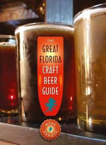 The Great Florida Craft Beer Guide - Mark Denote