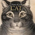 Songs of the Cat - Garrison Keillor