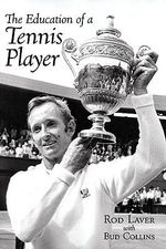 Education of a Tennis Player - Rod Laver