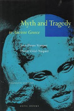 Myth and Tragedy in Ancient Greece - Jean-Pierre Vernant