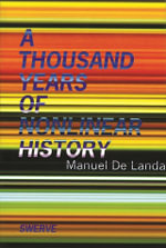 A Thousand Years of Nonlinear History : Swerve Editions - Manuel De Landa