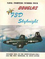 Douglas F3d/F-10 Skynight - Steve Ginter