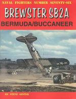 Brewster SB2A Bermuda/Buccaneer : Naval Fighters - Steve Ginter