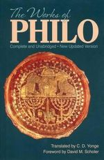 The Works :  Complete and Unabridged - Philo
