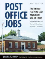 Post Office Jobs : The Ultimate 473 Postal Exam Study Guide and Job Finder - Dennis Damp