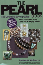 Pearl Book : The Definitive Buying Guide - Antoinette Leonard Matlins