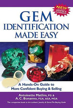 Gem Identification Made Easy : A Hands-On Guide to More Confident Buying and Selling - Antoinette Leonard Matlins