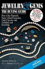 Jewelry and Gems : How to Buy Diamonds, Pearls, Colored Gemstones, Gold & Jewelry with Confidence and Knowledge - Antoinette Leonard Matlins