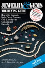 Jewelry & Gems-The Buying Guide : How to Buy Diamonds, Pearls, Colored Gemstones, Gold & Jewelry with Confidence and Knowledge - Antoinette Matlins
