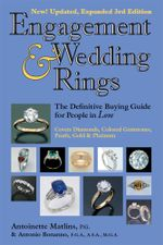 Engagement & Wedding Rings : The Definitive Buying Guide for People in Love - Antoinette Matlins