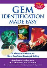 Gem Identification Made Easy : A Hands-On Guide to More Confident Buying & Selling - Antoinette Matlins