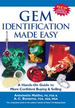 Gem Identification Made Easy : A Hands-On Guide to More Confident Buying & Selling - Antoinette Pg Matlins