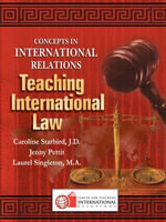 Teaching International Law : An Eye-Opening Account of Medical Practice Without... - Caroline Starbird