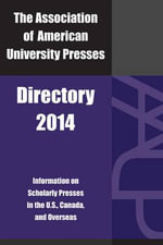 Association of American University Presses Directory 2014 - Association of American University Presses