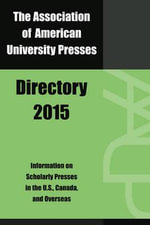 Association of American University Presses Directory 2015