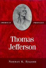 Thomas Jefferson - Norman K. Risjord