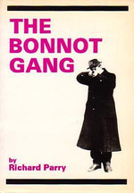 Bonnot Gang : Story of the French Illegalists - Richard Parry
