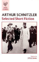 Selected Short Fiction : Freely Adapted from Arthur Schnitzler's La Ronde - Arthur Schnitzler