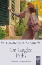 On Tangled Paths - Theodor Fontane