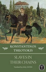 Slaves in Their Chains - Constantine Theotokis