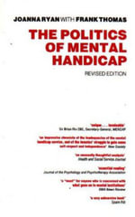 The Politics of Mental Handicap :  Implementation of the Civil Rights of Institution... - Joanna Ryan