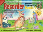 Progressive Recorder Method for Young Beginners : Bk. 1 - Andrew Scott