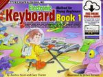 Progressive Keyboard Method for Young Beginners : Book 1 [With CD] - Andrew Scott