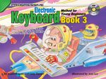 Keyboard Method for Young Beginners Book 3 : With CD - Andrew Scott