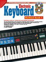 Progressive Electronic Keyboard : Book 1 / CD Pack - Andrew Scott