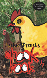 Jackie French's Chook Book - Jackie French