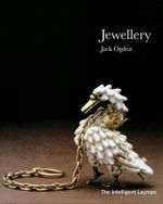 Jewellery : The Intelligent Layman's Series - Jack Ogden