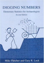 Digging Numbers : Elementary Statistics for Archaeologists - Mike Fletcher