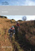 North York Moors Mountain Bike Guide - Steve Willis