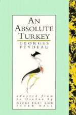 An Absolute Turkey : Absolute Classics - Georges Feydeau