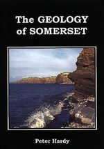 Geology of Somerset - Peter Hardy