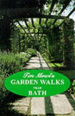 Garden Walks near Bath - Tim Mowl