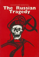 Russian Tragedy - Alexander Berkman