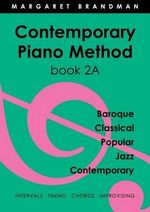 Contemporary Piano Method Book 2a - Margaret Brandman