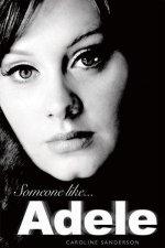 Someone Like Adele - Caroline Sanderson