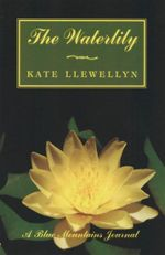 The Waterlily : A Blue Mountains Journal - Kate Llewellyn