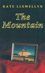 The Mountain - Kate Llewellyn