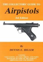 Air Pistols - Dennis E. Hiller