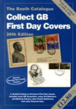 Collect GB First Day Covers : The Booth Catalogue - Jeffrey H. Booth