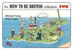 The How to be British Collection Two - Martyn Alexander Ford