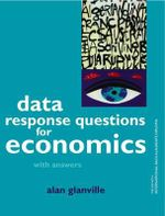 Data Response Questions for Economics : With Answers - Alan Glanville