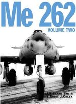 Me 262 : v. 1 - J. Richard Smith