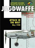 Attack in the West 1940 : Jagdwaffe Ser. - Eric Mombeek