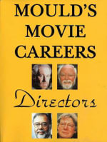 Directors : A Complete A-Z Listing of Over 8,000 Actresses - Paul Frederick Mould